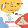 Maitri Studio, Belfast, Grazia D'Amico, Lingotots, Family Yoga, French