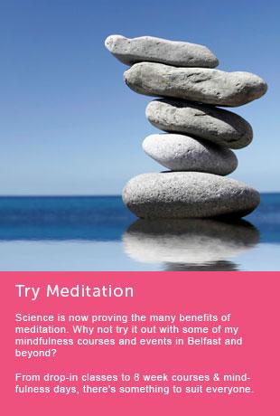 try meditation northern ireland,